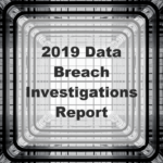 Verizon 2019 DBIR Data Breach Investigations Report